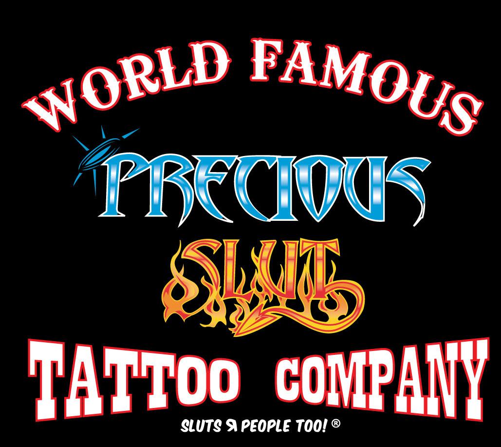 Welcome To Las Vegas Precious Slut Tattoo & Piercing